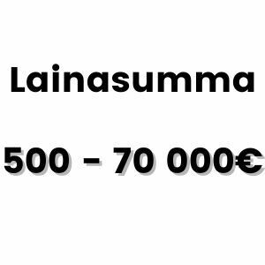 Lainaa 500-70000 euroa